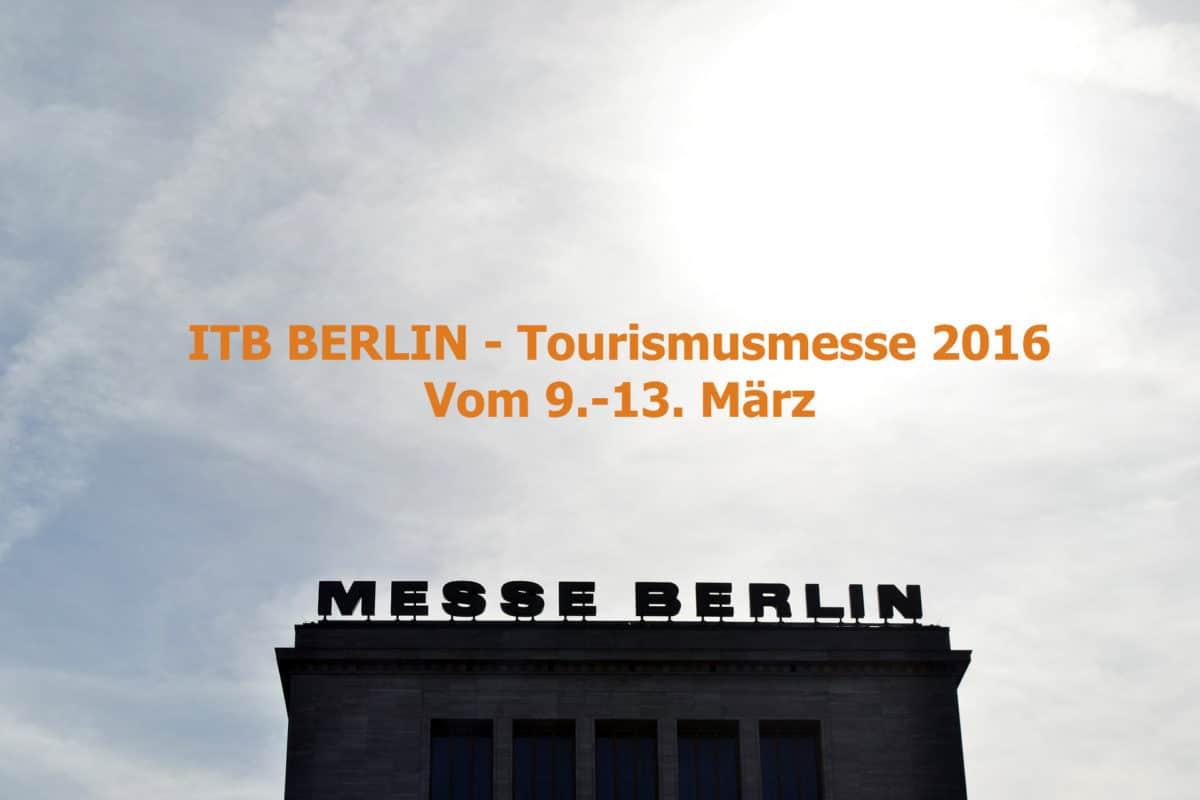 Die ITB Tourismusmesse 2016 in Berlin